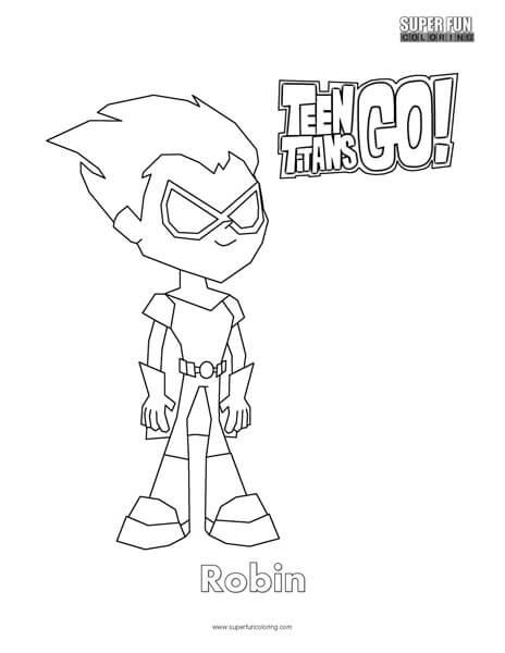 Robin Teen Titans Go Coloring Super Fun Coloring