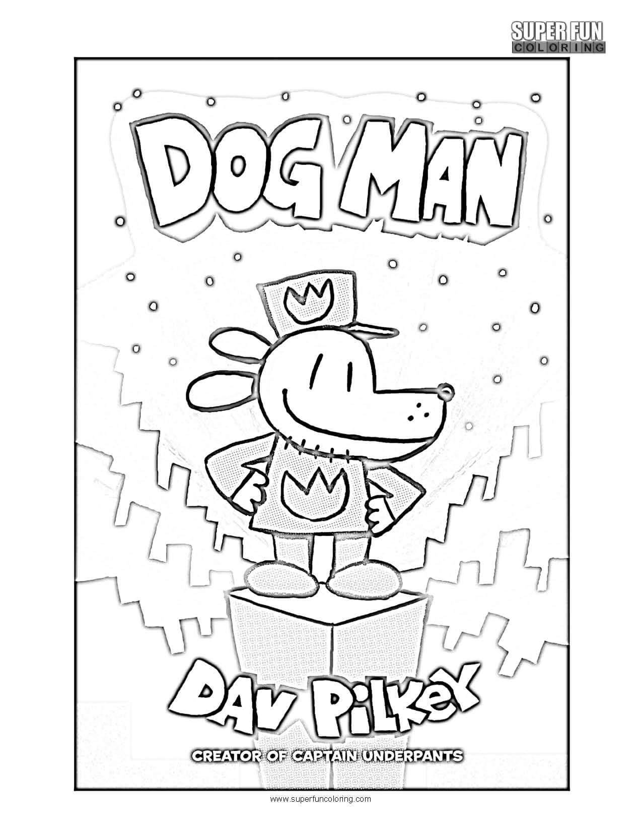 - Dogman Coloring Page - Super Fun Coloring
